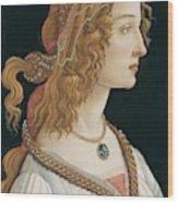 Portrait Of A Young Woman, Portrait Of Simonetta Vespucci As Nymph Wood Print