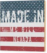 Made In Mc Gill, Nevada Wood Print