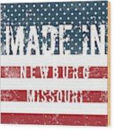 Made In Newburg, Missouri Wood Print