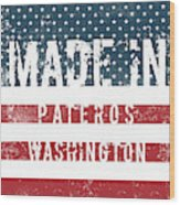 Made In Pateros, Washington Wood Print