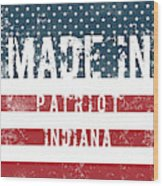 Made In Patriot, Indiana Wood Print