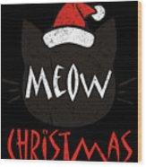 Meow Christmas Distressed Wood Print