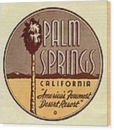 Palm Springs Wood Print