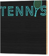 Tennis Player Ball Racket Serve Game I Love Tennis Wood Print