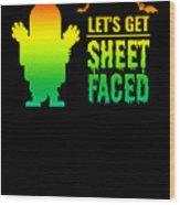 tshirt Lets Get Sheet Faced horizontal rainbow Wood Print