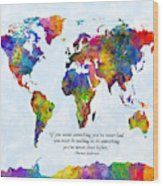Watercolor World Map Custom Text Added Wood Print