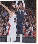 New Orleans Pelicans V Portland Trail Wood Print