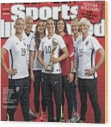 Us Womens National Team 2015 Fifa Womens World Cup Champions Sports Illustrated Cover Wood Print
