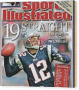 19 Straight The Patriots Break The Nfl Record Sports Illustrated Cover Wood Print