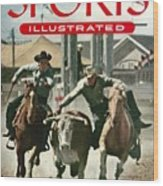 1954 Calgary Stampede Sports Illustrated Cover Wood Print