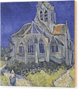 The Church In Auvers Sur Oise  View From The Chevet  Wood Print