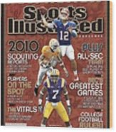2010 Sec Football Preview Issue Sports Illustrated Cover Wood Print
