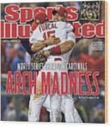 2011 World Series Game 7 - Texas Rangers V St Louis Sports Illustrated Cover Wood Print
