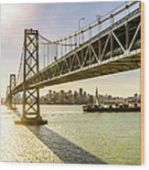 Bay Bridge And Skyline Of San Francisco Wood Print