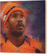 Denver Broncos.von Miller. Wood Print