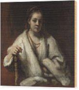 Portrait Of Hendrickje Stoffels  Wood Print