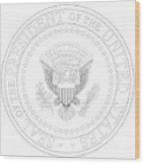 Presedent Seal Wood Print