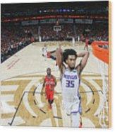 Sacramento Kings V New Orleans Pelicans Wood Print