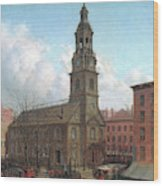 The North Dutch Church  Fulton And William Streets  New York  Wood Print
