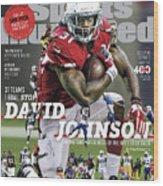 31 Teams, 1 Goal Stop David Johnson, 2017 Nfl Football Sports Illustrated Cover Wood Print