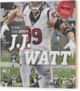 31 Teams, 1 Goal Stop J.j. Watt, 2017 Nfl Football Preview Sports Illustrated Cover Wood Print