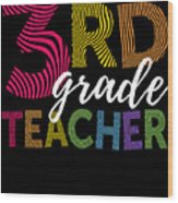 3rd Grade Teacher Light Wood Print