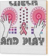 Naughty Breast Cancer Awareness Art For Women Light Wood Print