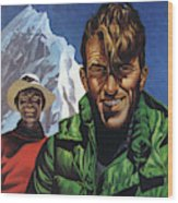 Hillary And Tensing In Front Of Mount Everest Wood Print