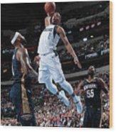 New Orleans Pelicans V Dallas Mavericks Wood Print