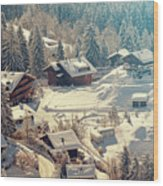 A Quaint Village In The Swiss Alps Wood Print