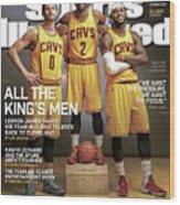 All The Kings Men 2014-15 Nba Basketball Preview Issue Sports Illustrated Cover Wood Print