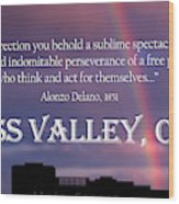 Alonzo Delano Grass Valley Quote Wood Print
