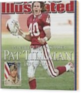 Arizona Cardinals Pat Tillman, An Athlete Dies A Soldier Sports Illustrated Cover Wood Print