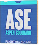 Ase Aspen Luggage Tag II Wood Print