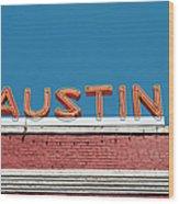 Austin Neon Sign Wood Print