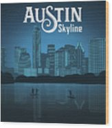 Austin Texas Skyline Wood Print
