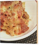 Baked Ziti Serving 2 Wood Print