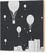 Balloons And The City Wood Print