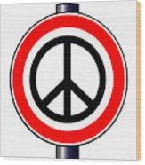Ban The Bomb Road Sign Wood Print