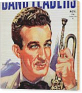 Band Leaders Harry James, 1931 Poster Wood Print