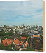 Bangkok View With Temple Roofs 2 Wood Print