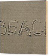 Beach Written Text  Wood Print