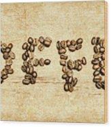 Bean Making Coffee Wood Print