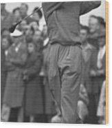 Ben Hogan Swinging Golf Club Wood Print