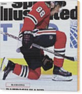 Blackhawks Patrick Kane The Nehls Best Player Has Arrived - Sports Illustrated Cover Wood Print