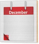 Blank December Date Wood Print