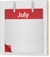Blank July Date Wood Print