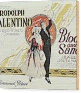 Blood And Sand, 1922 Wood Print