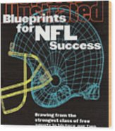 Blueprints For Nfl Success Sports Illustrated Cover Wood Print