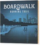 Boardwalk Running Trail Wood Print